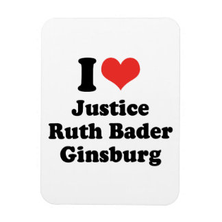 I LOVE RUTH BADER GINSBURG - .png Magnet