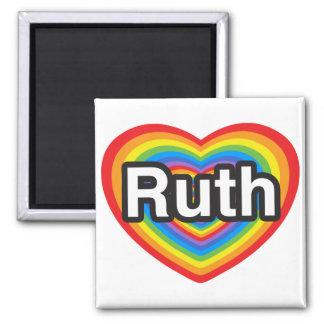 I love Ruth. I love you Ruth. Heart Magnet
