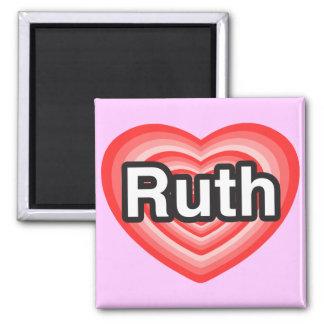 I love Ruth. I love you Ruth. Heart Magnets