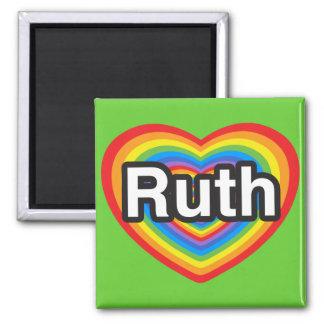 I love Ruth. I love you Ruth. Heart Fridge Magnet
