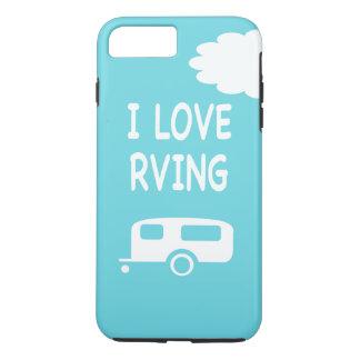 I Love RVing iPhone 8 Plus/7 Plus Case