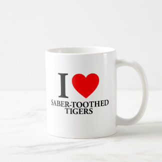I Love Saber-Toothed Tigers Coffee Mugs