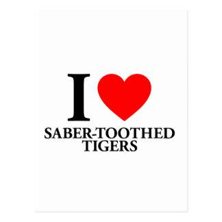 I Love Saber-Toothed Tigers Postcards