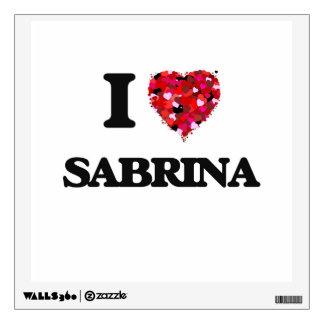 I Love Sabrina Wall Decal