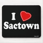 I Love Sactown Mouse Pad