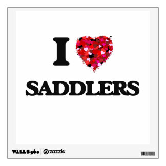 I love Saddlers Wall Decals