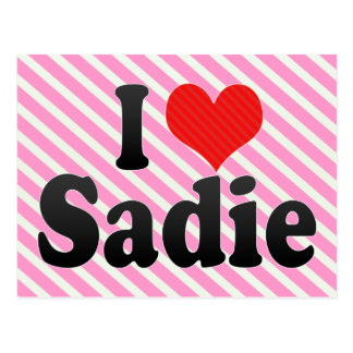 I Love Sadie Postcard