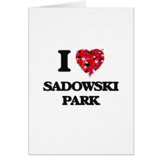 I love Sadowski Park New Jersey Greeting Card