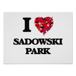I love Sadowski Park New Jersey Poster