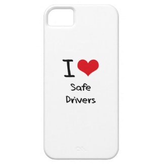 I Love Safe Drivers iPhone 5 Cases