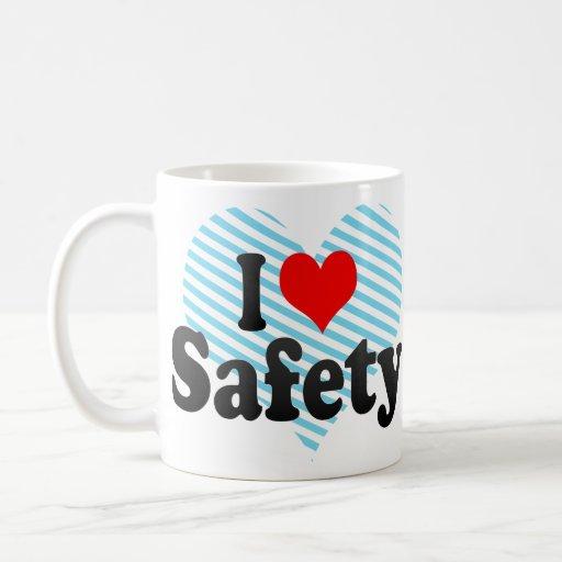 I love Safety Coffee Mug