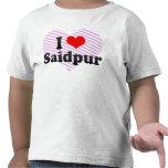 I Love Saidpur, Bangladesh Tshirt