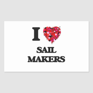 I love Sail Makers Rectangular Sticker