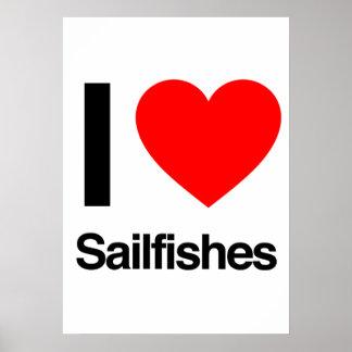 i love sailfishes posters