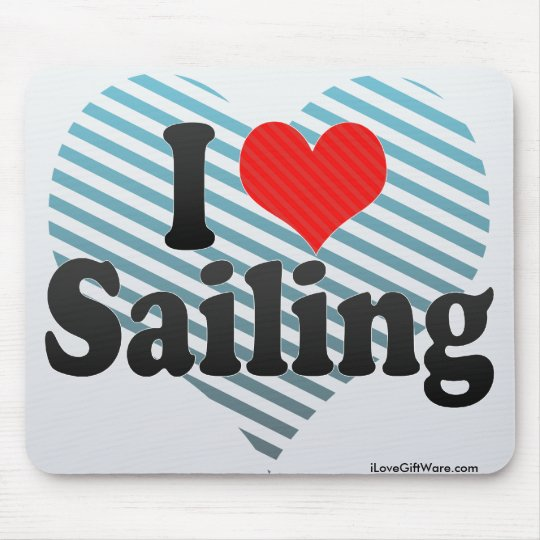 I Love Sailing Mouse Pad
