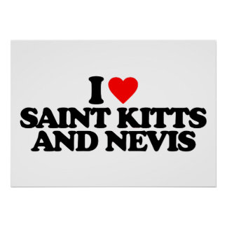 I LOVE SAINT KITTS AND NEVIS POSTER