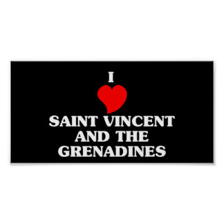 I Love Saint Vincent and The Grenadines Poster