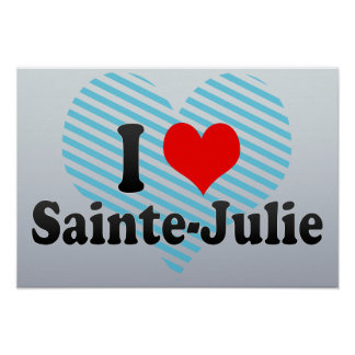 I Love Sainte-Julie, Canada Poster