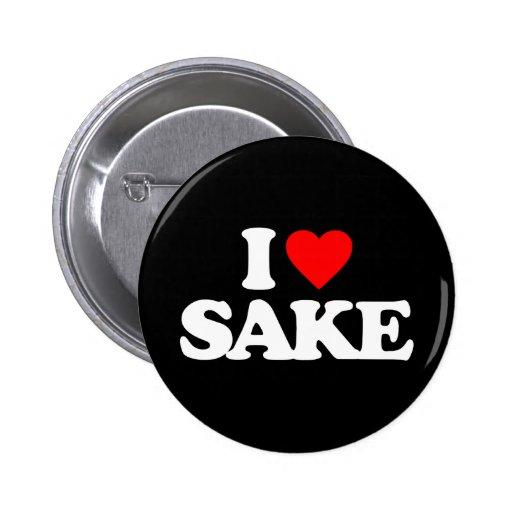I LOVE SAKE PINS