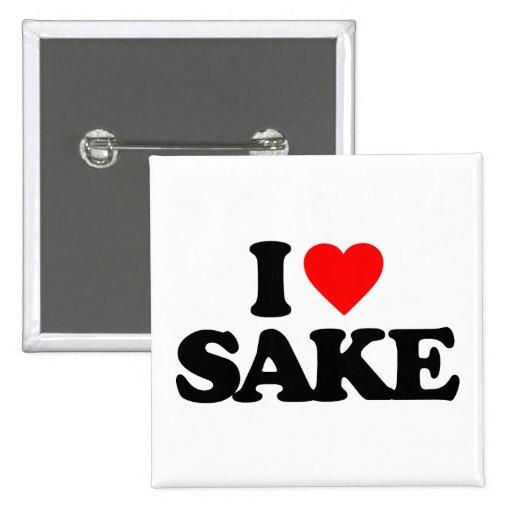 I LOVE SAKE PIN