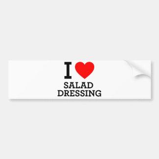 I Love Salad Dressing Bumper Sticker