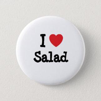I love Salad heart T-Shirt Pinback Button