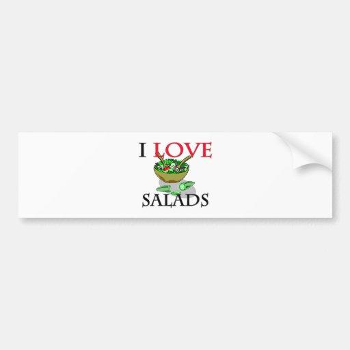 I Love Salads Car Bumper Sticker
