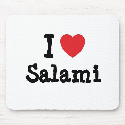 I love Salami heart T-Shirt Mouse Pad
