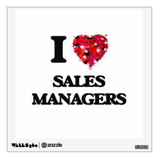 I love Sales Managers Wall Sticker