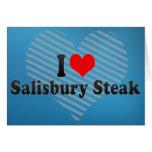 I Love Salisbury Steak Greeting Card