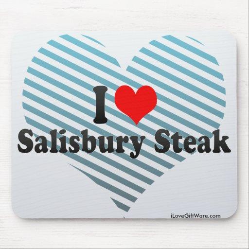 I Love Salisbury Steak Mousepads