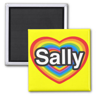 I love Sally. I love you Sally. Heart 2 Inch Square Magnet