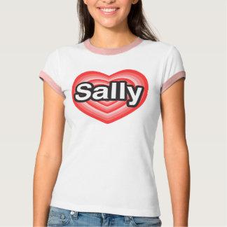 I love Sally. I love you Sally. Heart T-Shirt