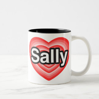 I love Sally. I love you Sally. Heart Two-Tone Coffee Mug