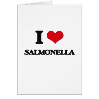 I Love Salmonella Greeting Card