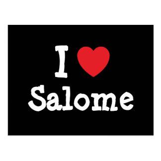 I love Salome heart T-Shirt Postcard