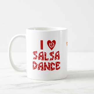I Love Salsa Dance Custom Dancing Lover Coffee Coffee Mug
