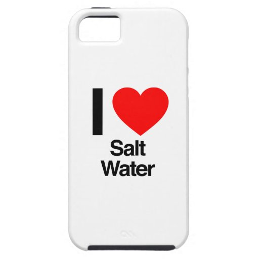i love salt water iPhone 5 cover