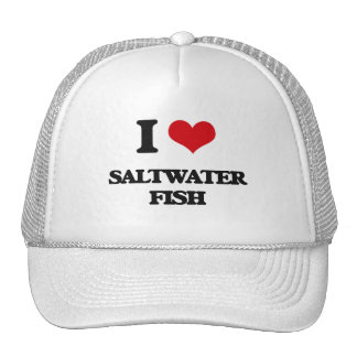 I love Saltwater Fish Trucker Hat
