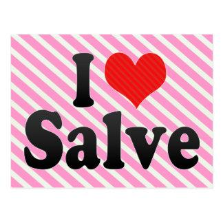 I Love Salve Postcard