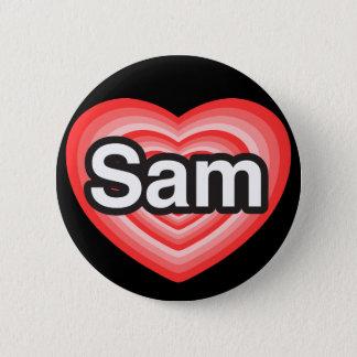 I love Sam. I love you Sam. Heart Button