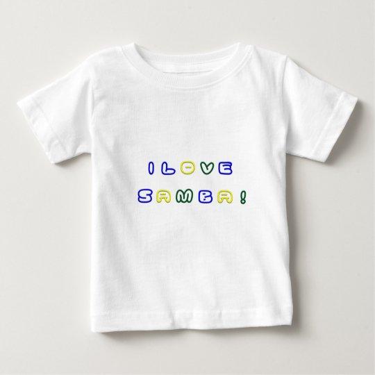 I Love Samba Baby T-Shirt