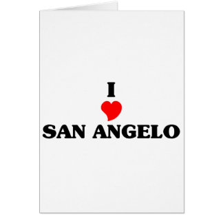 I love San Angelo Greeting Card