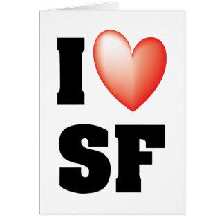 I Love San Francisco Card