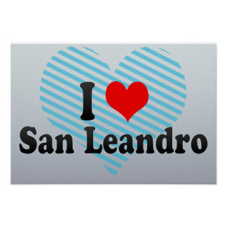I Love San Leandro, United States Posters