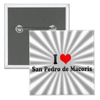 I Love San Pedro de Macoris, Dominican Republic Pins