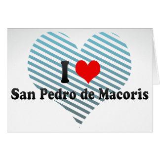 I Love San Pedro de Macoris, Dominican Republic Card