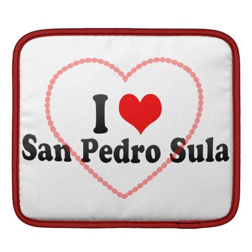 I Love San Pedro Sula, Honduras iPad Sleeves