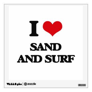 I love Sand And Surf Wall Skins