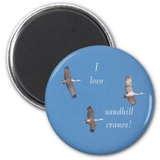 I love sandhill cranes magnet